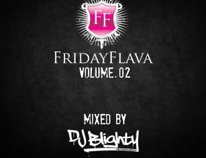 FridayFlava Volume.02 #1 in the Mixcloud charts!