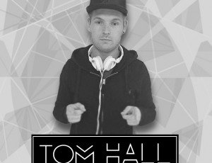 DJ Tom Hall – soundcloud.com/djtomhall